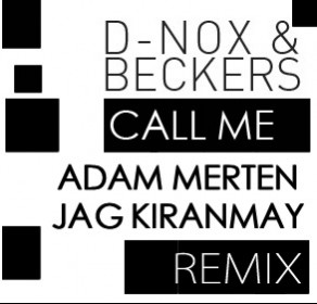 D-Nox & Beckers - Call Me Remix